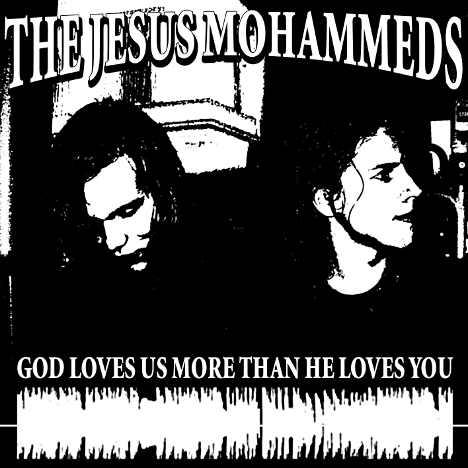 KMPLX015 - The Jesus Mohammeds - God Loves Us More Than He Loves You