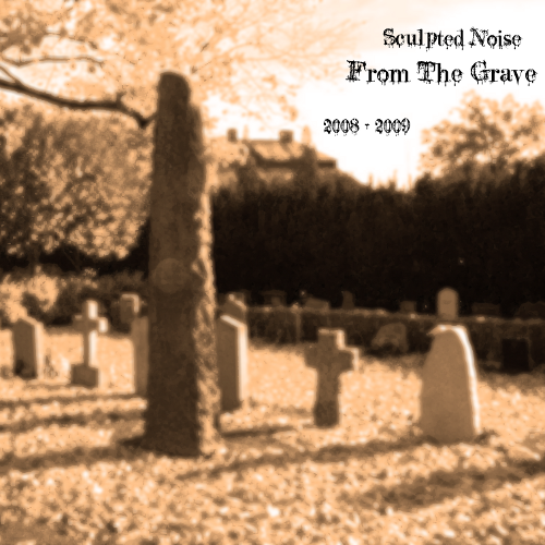 KMPLX020 - Sculpted Noise - From The Grave